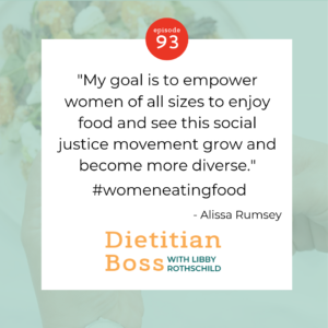 Dietitian Boss Podcast with Alissa Rumsey