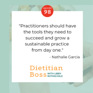 Libby Rothschild Dietitian Boss Podcast - Elevate Your Practice