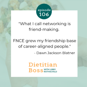 Dietitian Boss Podcast with Dawn Jackson Blatner