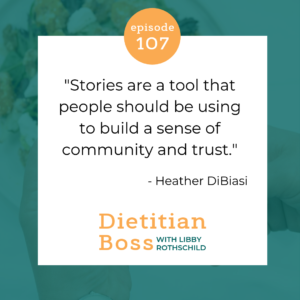 Dietitian Boss Podcast with Heather DiBiasi