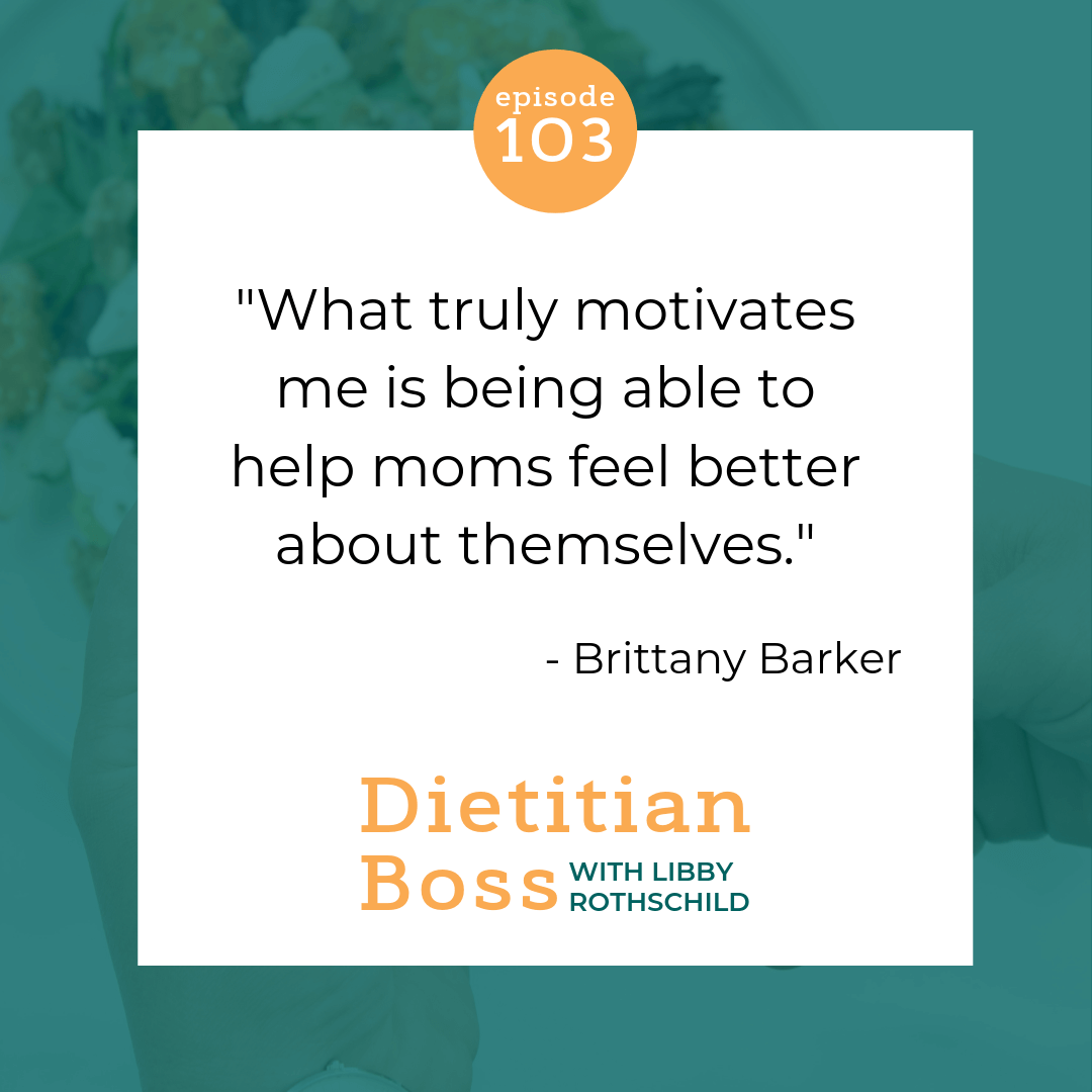 Dietitian Boss Podcast - Communicating Your Message Effectively with Brittany Barker